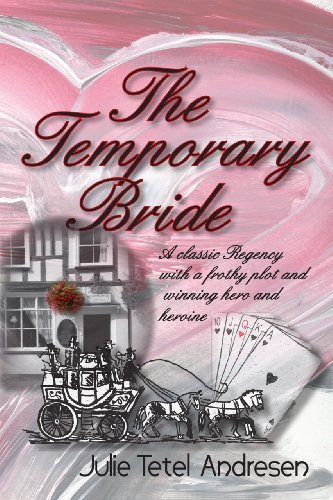 The Temporary Bride by Julie Tetel Andresen