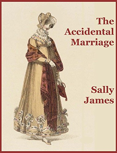 Book cover of The Accidental Marriage by Sally James
