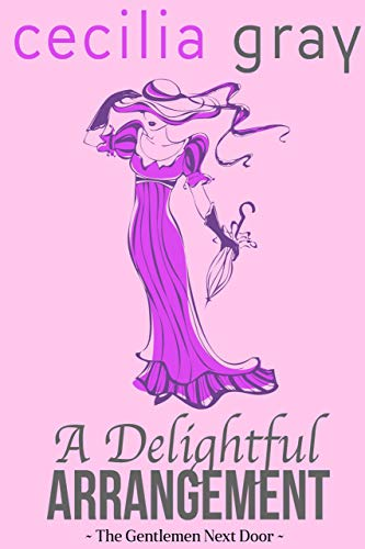 Cover image of Regency Romance A delightful Arrangement by Cecilia Gray